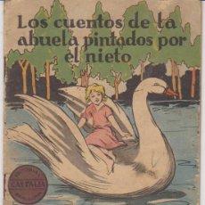 Libros de segunda mano: LOS CUENTOS DE LA ABUELITA PINTADOS POR EL NIETO. JUAN Y MARGARITA.. Lote 178857147