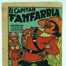Libros de segunda mano: EL CAPITÁN FANFARRIA TESORO CUENTOS INFANTILES ED BRUGUERA AÑOS 40. Lote 28983594