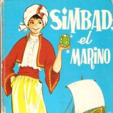 Libros de segunda mano: SIMBAD EL MARINO Y LA RATITA PRESUMIDA - MARIA PASCUAL - CUENTOS CLÁSICOS TORAY - 1974. Lote 29495881