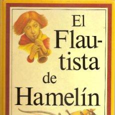 Libros de segunda mano: EL FLAUTISTA DE HAMELIN. Lote 29555935