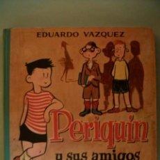 Libros de segunda mano: PERIQUÍN Y SUS AMIGOS EDUARDO VÁZQUEZ EDICIONES CID 1960 ILUSTRACIONES ZALAMEA. Lote 29598555