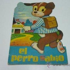 Libros de segunda mano: EL PERRO SABIO. TROQUELADOS TORAY. DIB: AYNÉ. AÑO 1967. Lote 29667982