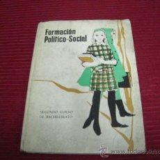 Libros de segunda mano: FORMACIÓN POLÍTICO-SOCIAL,SEGUNDO CURSO DE BACHILLERATO. Lote 29820938