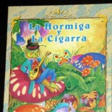Libros de segunda mano: LA HORMIGA Y LA CIGARRA,MIS FABULAS FAVORITAS EDIC. SALDAÑA 2001. Lote 29872626
