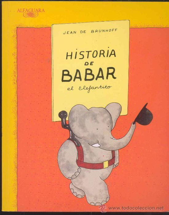 Extrêmement historia de babar el elefantito por jean de bru - Comprar Libros  BH31
