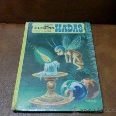 Libros de segunda mano: LIBRO: MIS CUENTOS DE HADAS Nº 15.- ILUST. A. IBARRA.- AÑO 1.972 -16 CUENTOS-. Lote 30104978