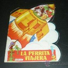 Libros de segunda mano: LA PERRITA VIAJERA. CUENTO TROQUELADO. TORAY. AÑO 1977. EDIGRAF. DIB: BAÑOLAS. Lote 30353380