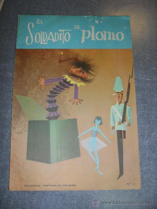 EL SOLDADITO DE PLOMO. COLECCIÓN FANTASIA DE COLORES. Nº 3. EDITORIAL FHER. 1962 (Libros de Segunda Mano - Literatura Infantil y Juvenil - Cuentos)
