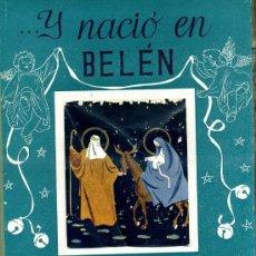 Libros de segunda mano: GRACIÁN QUIJANO : ...Y NACIÓ EN BELÉN (GILSA, 1957) ILUSTRACIONES Y LÁMINAS EN COLOR DE FÉLIX PUENTE. Lote 30525817