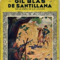 Libros de segunda mano: LESAGE : GIL BLAS DE SANTILLANA (MOLINO, 1944) ILUSTRACIONES Y LÁMINAS EN COLOR DE G. NIEBLA. Lote 30525901