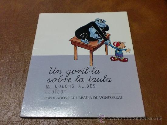 CUENTO -CONTE- UN GORIL-LA SOBRE LA TAULA PUBLICACIONS DE LABADIA DE MONTSERRAT-EN CATALÁN- (Libros de Segunda Mano - Literatura Infantil y Juvenil - Cuentos)