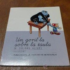 Libros de segunda mano: CUENTO -CONTE- UN GORIL-LA SOBRE LA TAULA PUBLICACIONS DE LABADIA DE MONTSERRAT-EN CATALÁN-. Lote 30537540