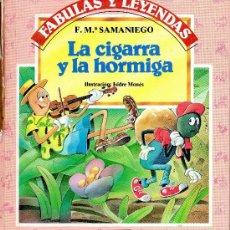 Libros de segunda mano: LA CIGARRA Y LA HORMIGA · CUENTO INFANTIL · FÁBULAS Y LEYENDAS. Lote 30570844