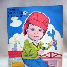 Libros de segunda mano: RARO LIBRO INFANTIL, COLECCION SIEMPRE MOVEMOS LA CABEZA, EDITORIAL ORBIS, 1960S. Lote 30765892