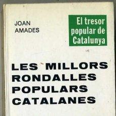 Libros de segunda mano: JOAN AMADES : LES MILLORS RONDALLES POPULARS CATALANES (SELECTA, 1979). Lote 30844049