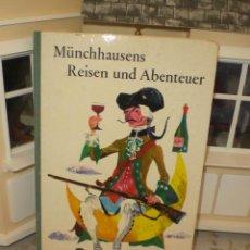 Libros de segunda mano: MÜNCHHAUSENS REISEN UND ABENTEUER - UNION 1963 - GOTTFRIED AUGUST BÜRGER. Lote 31209582