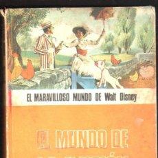 Libros de segunda mano: EL MARAVILLOSO MUNDO DE WALT DISNEY, EL MUNDO DE LA ILUSIÓN, BURU LAN EDICIONES, NAVARRA 1972. Lote 30992403