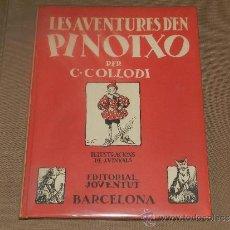 Libros de segunda mano: (M) LES AVENTURES D'EN PINOTXO PER C COLLODI, IL·LUSTRACIONS J VINYALS, EDT JUVENTUD 1981. Lote 31240100