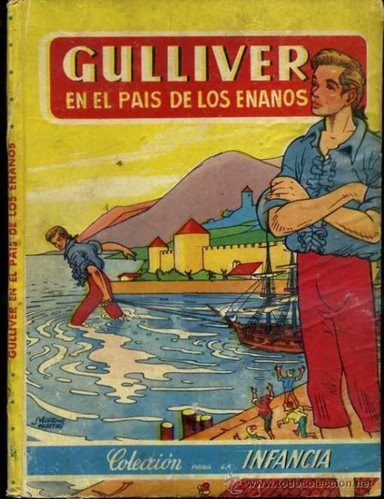 GULLIVER EN EL PAIS DE LOS ENANOS (BRUGUERA INFANCIA) ILUSTRADO POR SALVADOR MESTRES (Libros de Segunda Mano - Literatura Infantil y Juvenil - Cuentos)