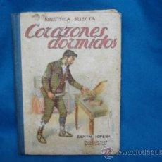 Libros de segunda mano: CORAZONES DORMIDOS - BIBLIOTECA SELECTA - RAMON SOPENA 1941. Lote 31624335