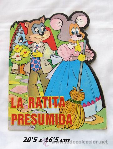 CUENTO TROQUELADO LA RATITA PRESUMIDA PRODUCCIONES EDITORIALES (Libros de Segunda Mano - Literatura Infantil y Juvenil - Cuentos)