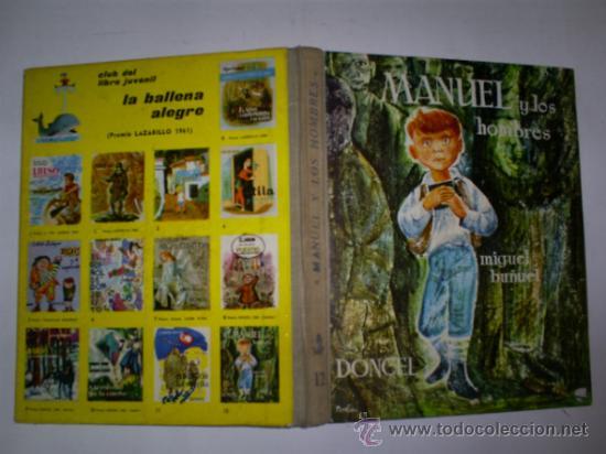 MANUEL Y LOS HOMBRES MIGUEL BUÑUEL DONCEL (COLECCIÓN LA BALLENA ALEGRE), 1961 RM58204 (Libros de Segunda Mano - Literatura Infantil y Juvenil - Cuentos)