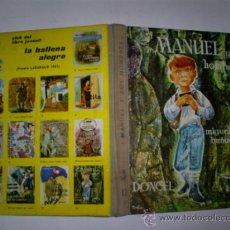 Libros de segunda mano: MANUEL Y LOS HOMBRES MIGUEL BUÑUEL DONCEL (COLECCIÓN LA BALLENA ALEGRE), 1961 RM58204. Lote 32877723