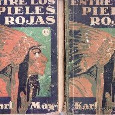 Libros de segunda mano: ENTRE LOS PIELES ROJAS. KARL MAY. LOTE DE 3 VOLS. I,III Y IV. Lote 32430550