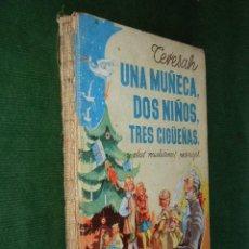 Libros de segunda mano: UNA MUÑECA, DOS NIÑOS, TRES CIGUEÑAS, DE TERESAH. ILUSTRADO POR XIRINIUS. Lote 32573216