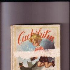 Libros de segunda mano: CUCHIFRITIN Y SUS PRIMOS CON ILUSTRACIONES DE SERNY AUTOR ELENA FORTUN AÑO 1951. Lote 222569730
