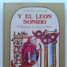 Libros de segunda mano: Y EL LEON SONRIO - FABULAS Y LEYENDAS - D. ZILIOTTO / L. DRAGHI - EDICIONES PAULINAS - 1984. Lote 32676301
