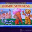 Libros de segunda mano: POP-UP OPUESTOS. COLECCION POP-UP EDUARDO Y TEDDY. ILUSTRADO POR JOHN PATIENCE. EDICIONES SALDAÑA.. Lote 32731069