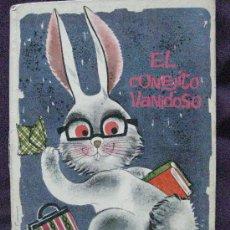 Libros de segunda mano: ELCONEJITO VANIDOSO. COLECCIÓN ILUSIÓN INFANTIL. ED. MOLINO Nº 14.1961.. Lote 32748407
