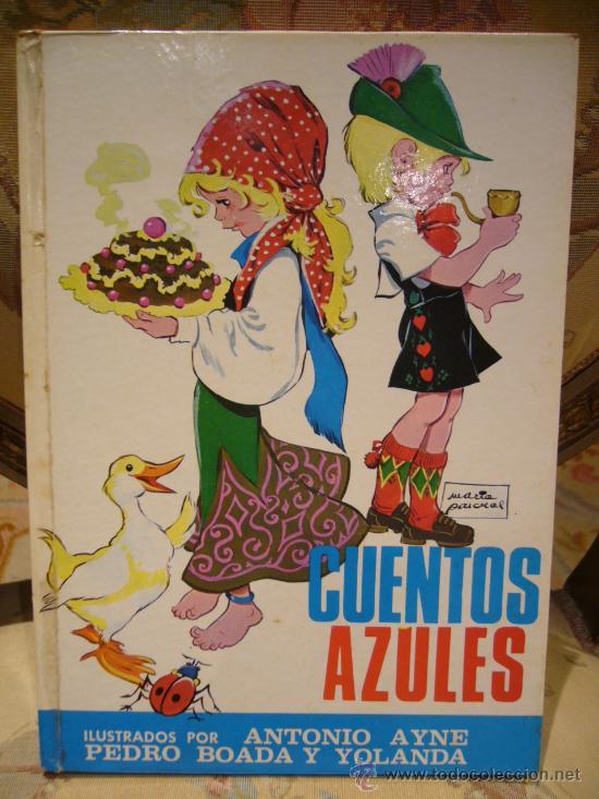 CUENTOS AZULES. TOMO 7. TORAY 1.978. (Libros de Segunda Mano - Literatura Infantil y Juvenil - Cuentos)