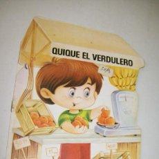 Libros de segunda mano: QUIQUE EL VERDULERO, TROQUELADOS MIS TIENDAS , Nº. 1.- EDT: BRUGUERA-1ª. EDC.- 1983. Lote 33742559