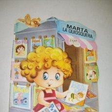 Libros de segunda mano: MARTA LA QUIOSQUERA, TROQUELADOS MIS TIENDAS , Nº. 8.- EDT: BRUGUERA-1ª. EDC.- 1983. Lote 33742564