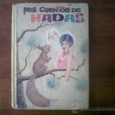 Libros de segunda mano: MIS CUENTOS DE HADAS. NÚMERO 7. AÑO 1963. Lote 33557837