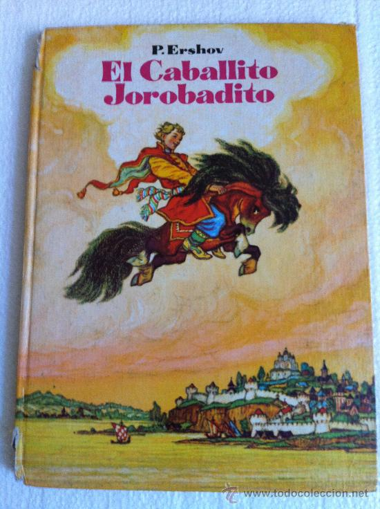 EL CABALLITO JOROBADITO. ERSHOV. CUENTO RUSO (Libros de Segunda Mano - Literatura Infantil y Juvenil - Cuentos)