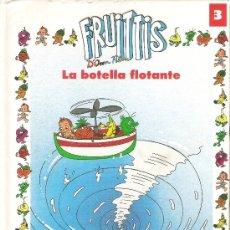 Libros de segunda mano: 1 ANTIGUO CUENTO TAPA DURA - AÑO 1991 - LOS FRUITTIS - Nº 3 - ( LA BOTELLA FLOTANTE ) - ORBIS FABBRI. Lote 33936484