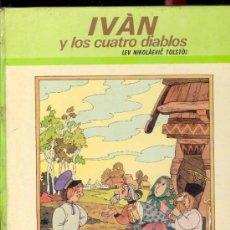 Libros de segunda mano: IVAN Y LOS CUATRO DIABLOS POR LEV NIKOLAEVIC TOLSTOJ - EDICIONES PAULINAS 1975 - ILUSTRACIONES GINO . Lote 33969289