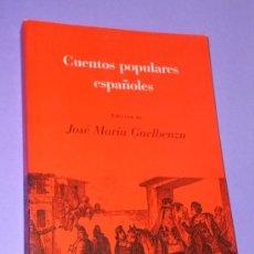 Libros de segunda mano: CUENTOS POPULARES ESPAÑOLES. . Lote 34206335