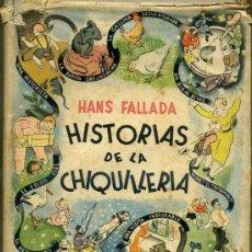 Libros de segunda mano: HANS FALLADA : HISTORIAS DE LA CHIQUILLERÍA (OLIMPO, 1944) ILUSTRACIONES DE J. FORS. Lote 34514579