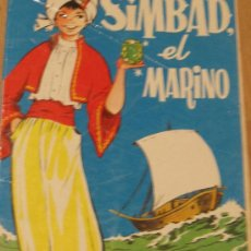 Libros de segunda mano: SIMBAD, EL MARINO EDICIONES TORAY AÑO 1974. Lote 34646531