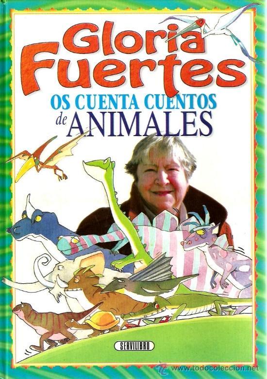 GLORIA FUERTES OS CUENTA CUENTOS DE ANIMALES (18 CUENTOS ) (Libros de Segunda Mano - Literatura Infantil y Juvenil - Cuentos)