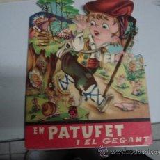 Libros de segunda mano: CUENTO TROQUELADO PATUFET EDITORIAL ARTIGAS. Lote 34827463