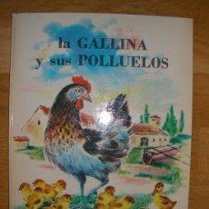 Libros de segunda mano: LA GALLINA Y SUS POLLUELOS - SERIE BLANCA- 1972. Lote 35001234