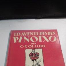 Libros de segunda mano: LES AVENTURES D'EN PINOTXO, DE CARLO COLLODI (EN CATALAN) PINOCHO ED. JOVENTUT CATALA CATALAN . Lote 35634907