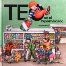 Libros de segunda mano: TEO EN EL HIPERMERCADO (N. 11) - EL PAIS (NUEVO). Lote 173491928