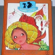 Libros de segunda mano: OCURRIÓ UNA VEZ, 6. EL MONTÓN DE TRIGO Y OTROS CUENTOS. MARÍA PASCUAL, EUGENIO SOTILLOS. TORAY 1983.. Lote 35376928