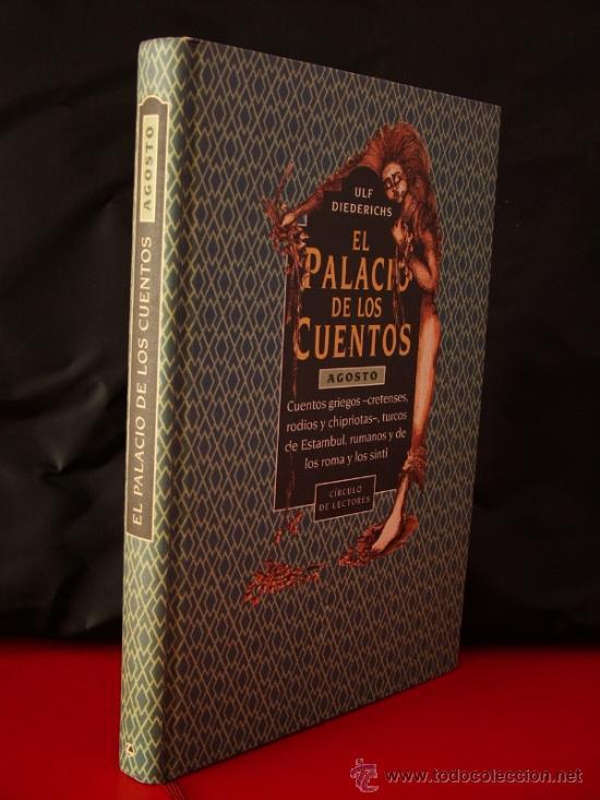 EL PALACIO DE LOS CUENTOS.DIEDERICHIS,ULF.CÍRCULO DE LECTORES ED. REF(NOVELA BS 7) (Libros de Segunda Mano - Literatura Infantil y Juvenil - Cuentos)